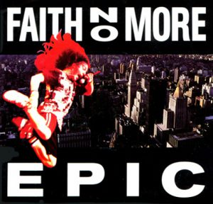 Faith_No_More_-_Epic